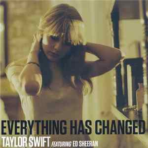 Taylor Swift Featuring Ed Sheeran - Everything Has Changed Album
