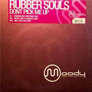 Rubber Souls - Dont Pick Me Up Album